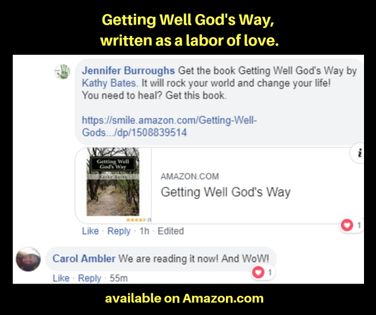 Getting Well God's Way, a book written as a labor of love